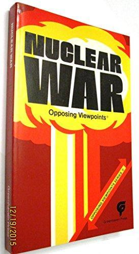 Nuclear War: Opposing Viewpoints book cover 2
