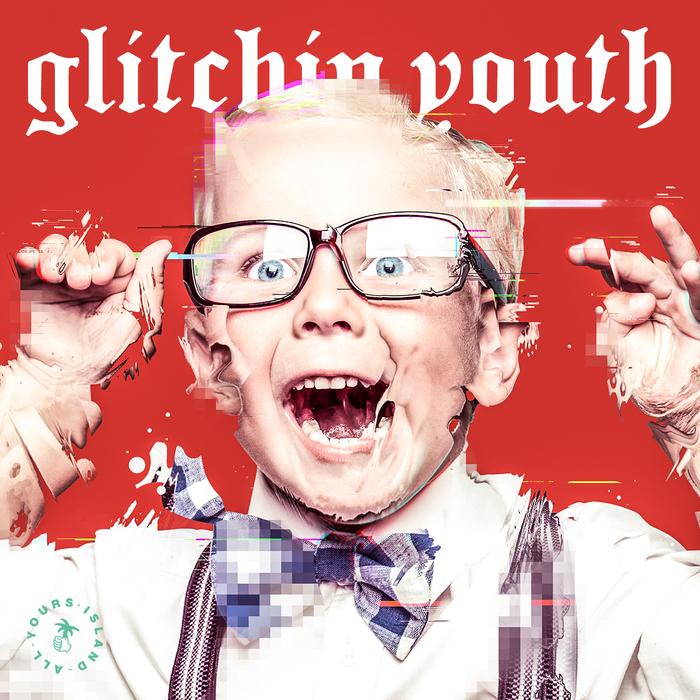 Glitchin youth 2