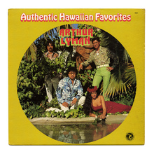 Arthur Lyman – <cite>Authentic Hawaiian Favorites</cite> album art