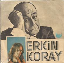 Erkin Koray – <cite>Mesafeler/Silinmeyen Hatıralar</cite>