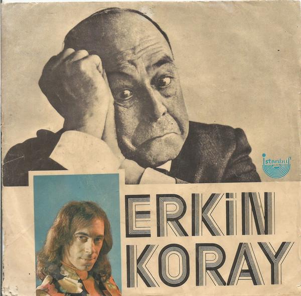 Erkin Koray – Mesafeler/Silinmeyen Hatıralar 1