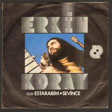 "Erkin Koray ‎– ""Estarabim"" / ""Sevince"" single cover"