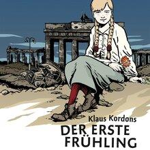 <cite>Klaus Kordons Der erste Frühling</cite> by Christoph Heuer and Gerlinde Althoff (Carlsen)