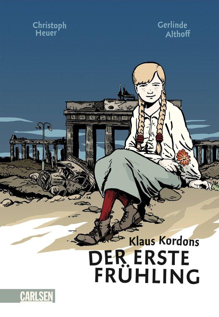 Klaus Kordons Der erste Frühling by Christoph Heuer and Gerlinde Althoff (Carlsen)