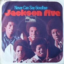 "Jackson Five – ""Never Can Say Goodbye"" German single sleeve"