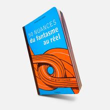 <cite>50 nuances du fantasme au réel – Le guide illustré</cite> by Christian Dubuis Santini