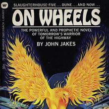 <cite>On Wheels</cite> by John Jakes