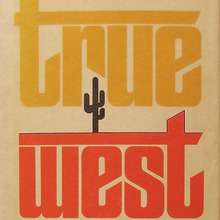 <cite>True West</cite> by Sam Shepard