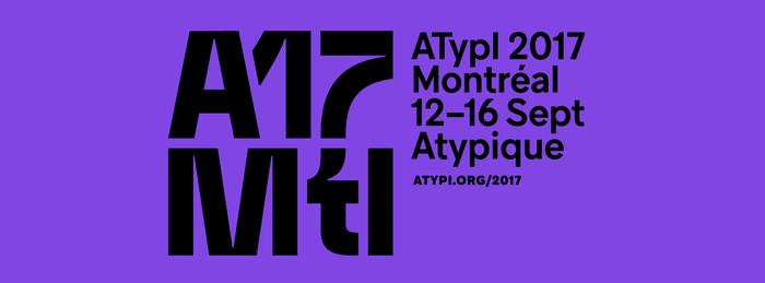 ATypI 2017 Montréal 1