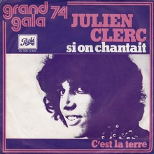 """Si on chantait"" – Julien Clerc"