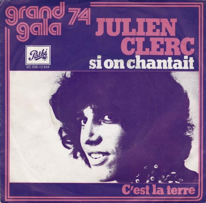 "Julien Clerc – ""Si on chantait"" Dutch single cover"