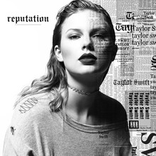 Taylor Swift – <cite>Reputation</cite>