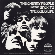 "The Cherry People – ""Gotta Get Back (To The Good Life)"" / ""I'm The One Who Loves You"" single sleeve"