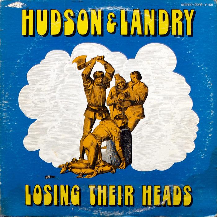Losing Their Heads – Hudson & Landry