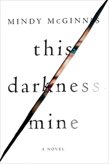 <cite>This Darkness Mine</cite> by Mindy McGinnis