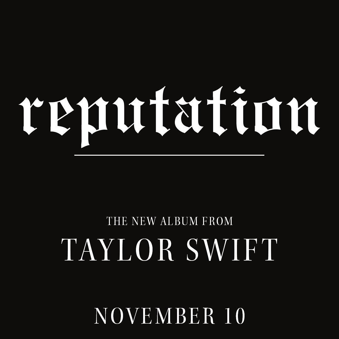 Taylor Swift – Reputation - Fonts In Use