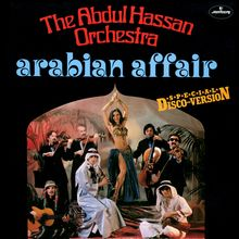 "The Abdul Hassan Orchestra – ""Arabian Affair"" single cover"