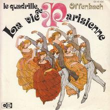<cite>Le quadrille de La vie Parisienne </cite>