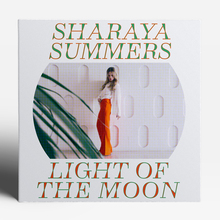 Sharaya Summers – <cite>Light of the Moon</cite>