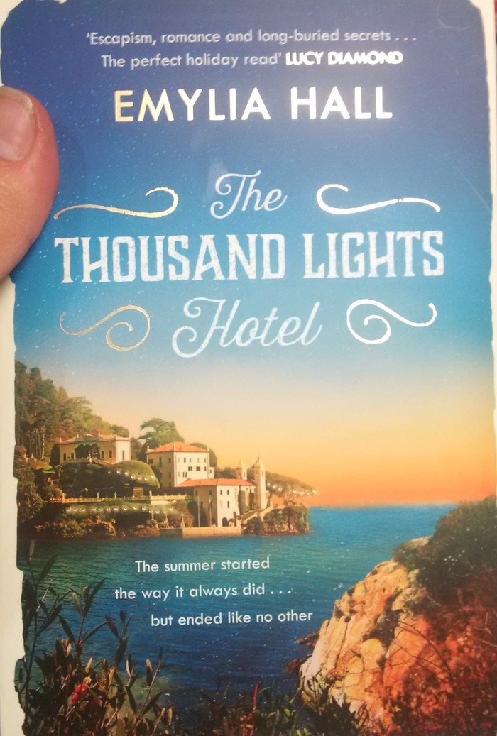 The Thousand Lights Hotel by Emylia Hall