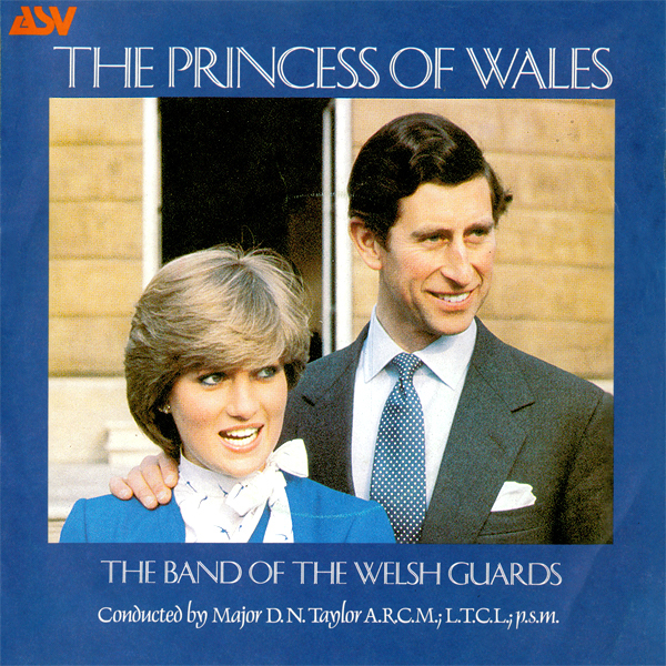 The Band Of The Welsh Guards ‎– God Bless The Prince Of Wales / The Princess of Wales 1