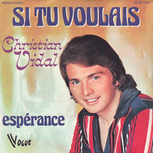 "Christian Vidal – ""Si Tu Voulais"" / ""Espérance"" French single cover"