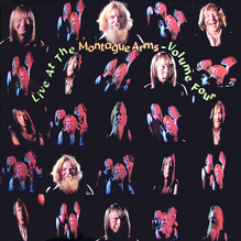 <cite>Live At The Montague Arms</cite>, Vol. 1–4