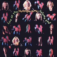 <cite>Live At The Montague Arms</cite>, Vol. 1–4