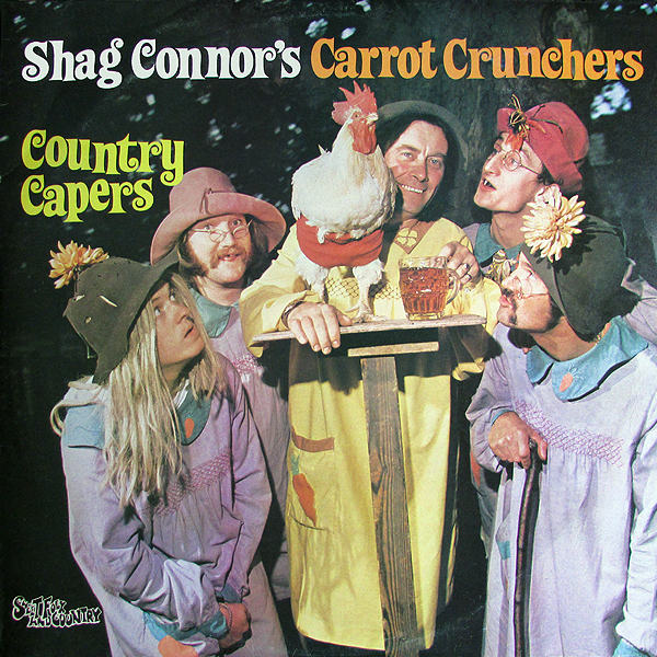 Shag Connor's Carrot Crunchers ‎– Country Capers