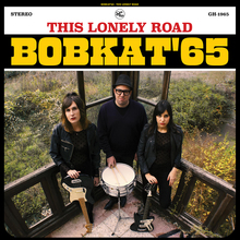 Bobkat'65 – <cite>This Lonely Road </cite>album art