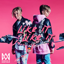 Marcus & Martinus – <cite>Like it Like it</cite>