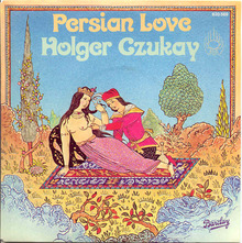 "Holger Czukay – ""Persian Love"" single sleeve"