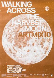<cite>Walking across the harvest moon</cite> exhibition poster and catalogue