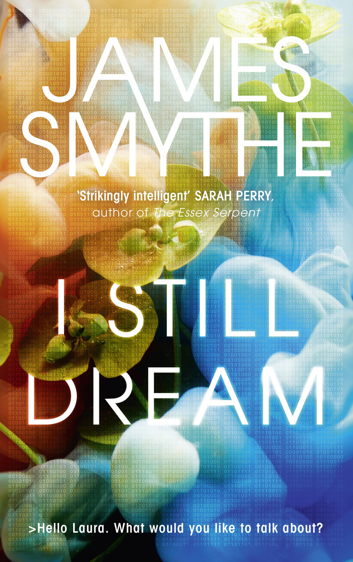 I Still Dream by James Smythe 1