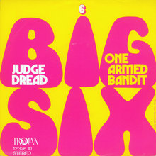 "Judge Dread – ""Big Six"" / ""One Armed Bandit"" single sleeve"