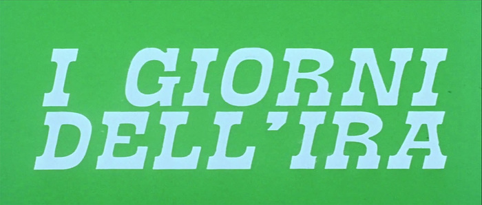 I giorni dell'ira (Day of Anger) opening titles 4