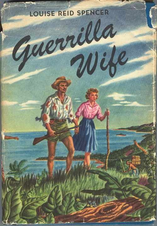 Guerrilla Wife by Louise Reid Spencer 1