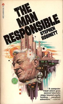<cite>The Man Responsible</cite> by Stephen Robinett (Ace)