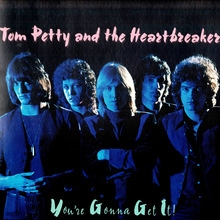Tom Petty & The Heartbreakers – <cite>You're Gonna Get It</cite>