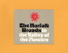 The Norfolk Broads — <cite>The Norfolk Broads in the Valley of the Flowers</cite>