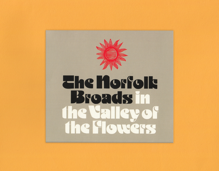 The Norfolk Broads — The Norfolk Broads in the Valley of the Flowers 2