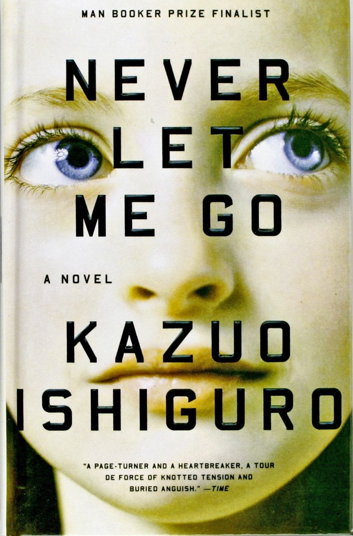 Never Let Me Go by Kazuo Ishiguro, Vintage Books 1