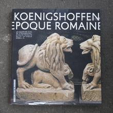 <cite>Vivre à Koenigshoffen à l'époque romaine</cite>