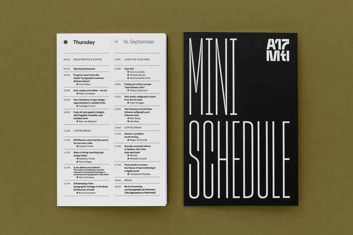 The Mini Schedule and the whole signage on the actual location were set in various styles of Sharp Grotesk.