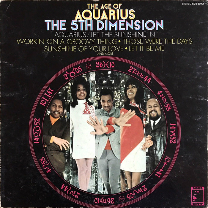 The Fifth Dimension – The Age of Aquarius