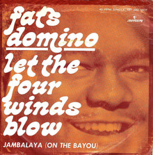 "Fats Domino – ""Let The Four Winds Blow"" / ""Jambalaya (On The Bayou)"""