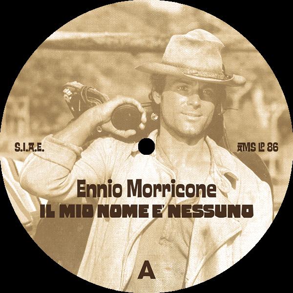 Ennio Morricone – Il mio nome è Nessuno. Colonna Sonora Originale, AMS Records 3