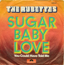 """Sugar Baby Love"" – The Rubettes"