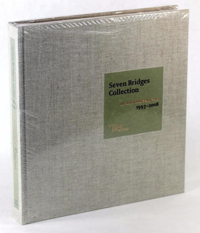 Seven Bridges Collection. The First Fifteen Years 1993–2008 2