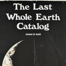 The Last Whole Earth Catalog